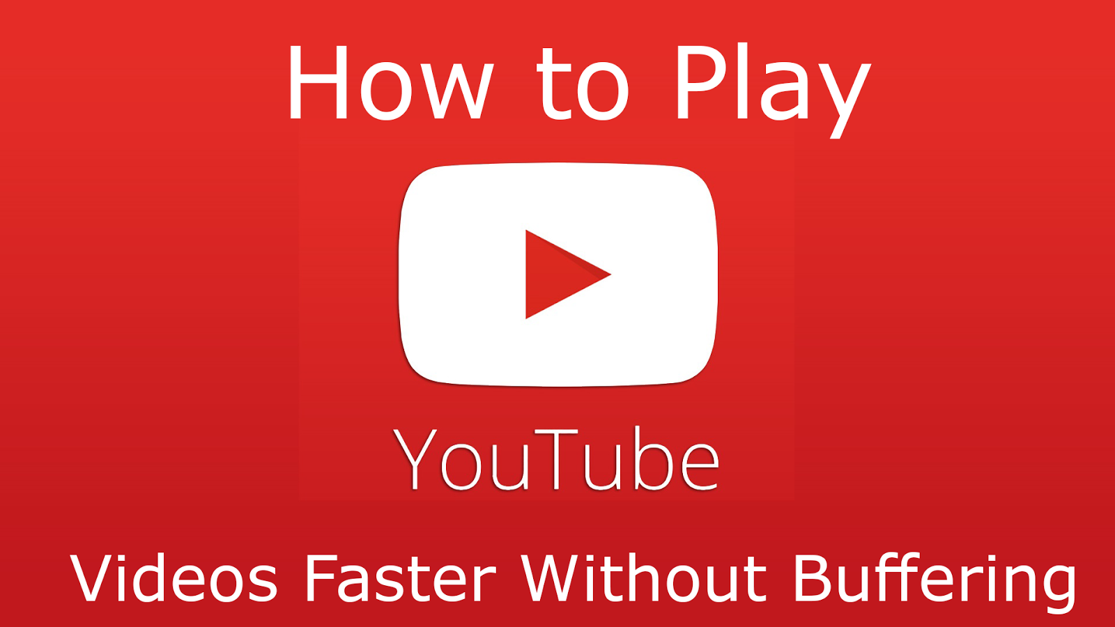 Playyoutubefaster How To Play Youtube Videos